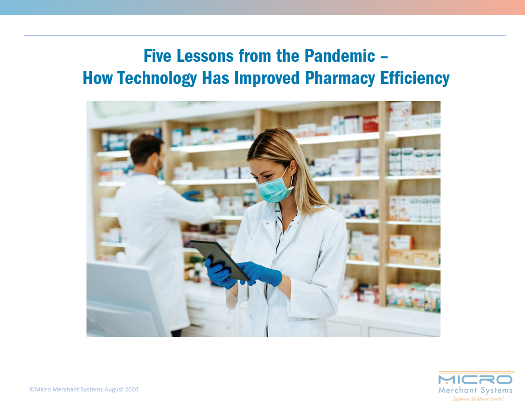 Five Lessons from the Pandemic - How Technology Has Improved Pharmacy Efficiency