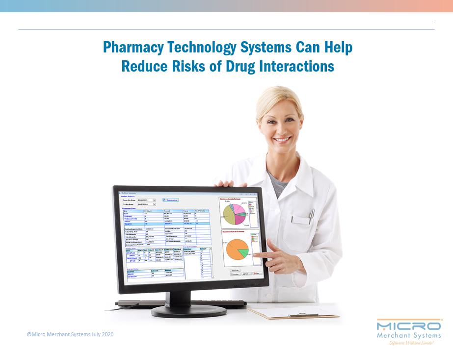 Pharmacy Technology Systems Can Help  Reduce Risks of Drug Interactions