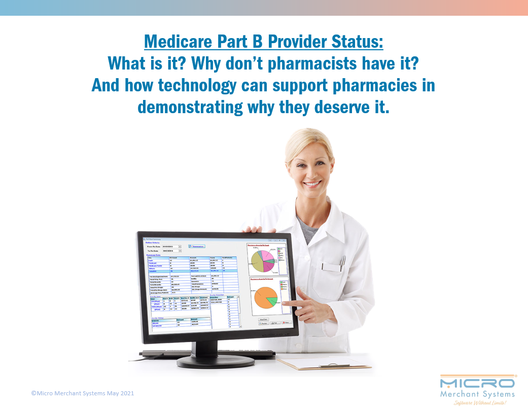 Medicare Part B Provider Status: What is it? Why don't pharmacists have it? And how technology can support pharmacies in demonstrating why they deserve it.