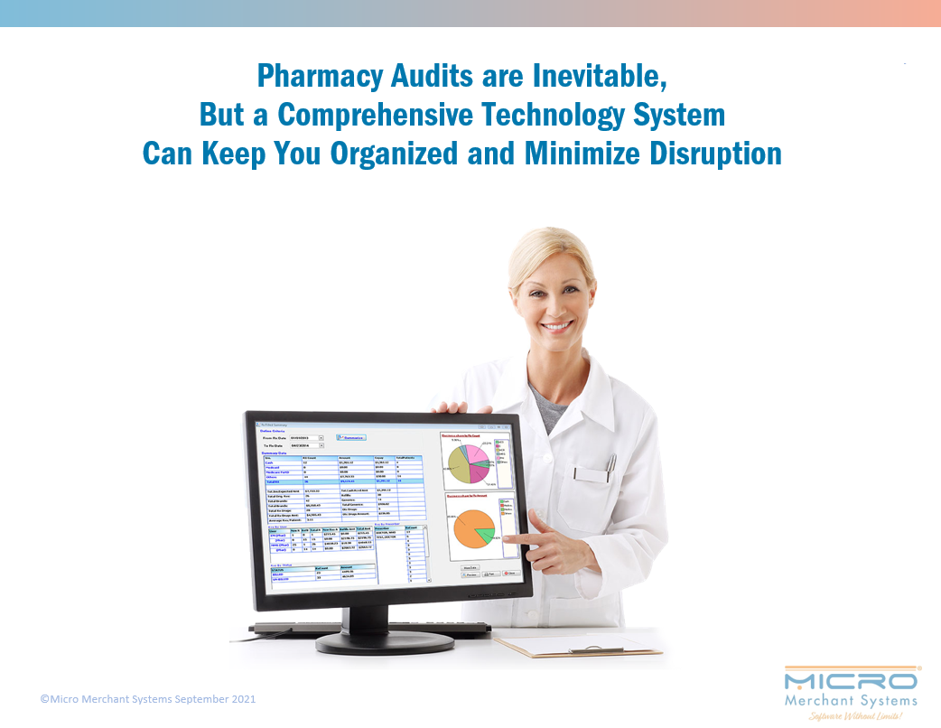 Pharmacy Audits are Inevitable, But a Comprehensive Technology System Can Keep You Organized and Minimize Disruption